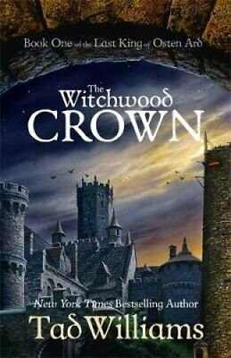 The Witchwood Crown Book One of The Last King of Osten Ard 9781473603240