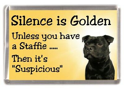 "Staffordshire Bull Terrier Dog Fridge Magnet ""Silence is Golden .."" by Starprint"