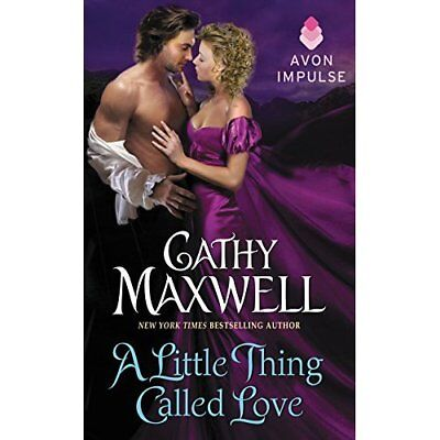 A Little Thing Called Love - Mass Market Paperback NEW Cathy Maxwell ( 2015-10-2