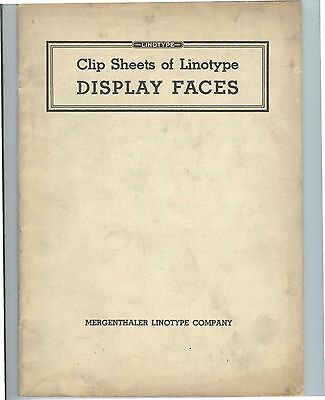 1943 Mergenthaler LINOTYPE Type Face Specimen Catalog; DISPLAY typesetting mats