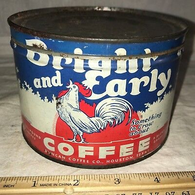 Antique Bright Early Coffee Tin Litho 1Lb Keywind Can Houston Tx Crowing Rooster