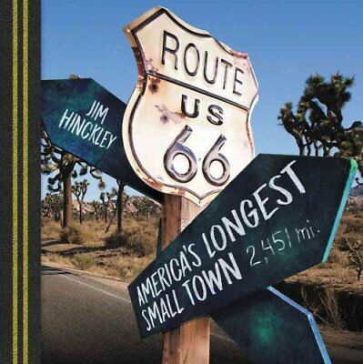 Route 66: America's Longest Small Town by Voyageur Press Inc (Paperback, 2017)