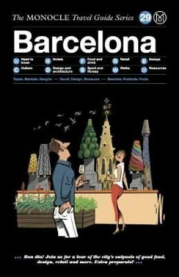 Barcelona The Monocle Travel Guide Series by Tyler Brule 9783899559453