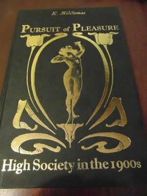 book pursuit of pleasure high society in the 1900s history victorian edwardian