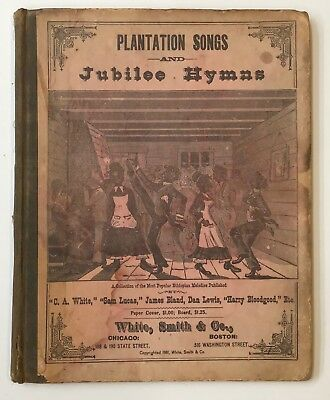 Original Hard Cover Collection Plantation Songs Jubilee Hymns 1881