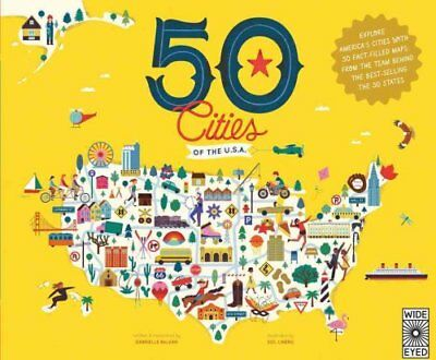 50 Cities of the U.S.A.: Explore America's cities with 50 fact-filled maps by...
