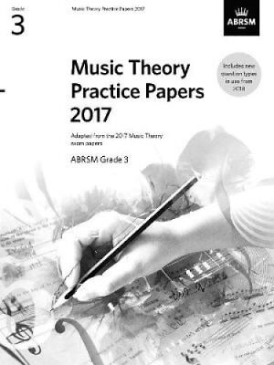 Music Theory Practice Papers 2017, ABRSM Grade 3 by ABRSM 9781786010803