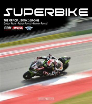 Superbike 2017/2018 The Official Book by Gordon Richie 9788879116862