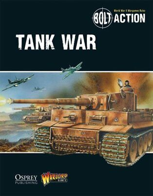 Bolt Action: Tank War by Warlord Games 9781472807373 (Paperback, 2014)