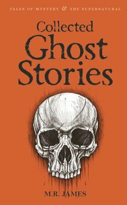 Collected Ghost Stories by M. R. James 9781840225518 (Paperback, 2007)