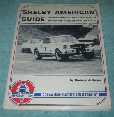 """""""shelby American Guide""""  Kopec A History Of Carroll Shelby Cars From 1962-1970"""