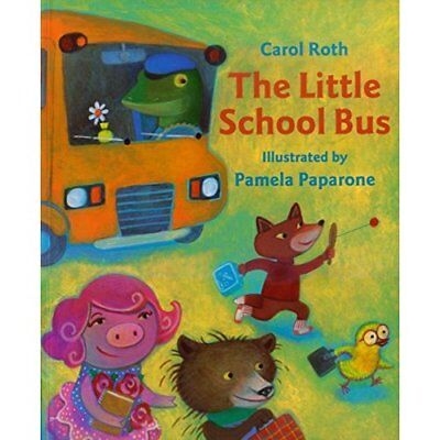 The Little School Bus - Paperback NEW Roth, Carol 2004-02-19