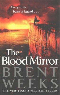 The Blood Mirror: Book Four of the Lightbringer Series by Brent Weeks...