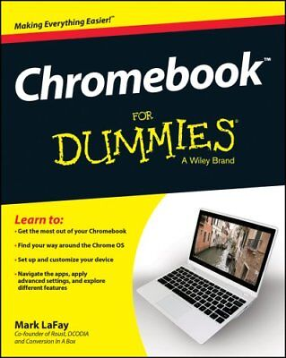 Chromebook For Dummies by Mark LaFay 9781118951262 (Paperback, 2014)