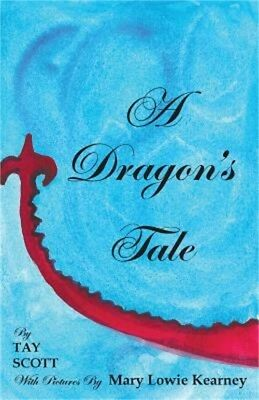 A Dragon's Tale (Paperback or Softback)
