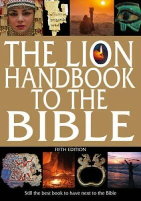 The Lion Handbook to the Bible: Still the best book to have next to the Bible...
