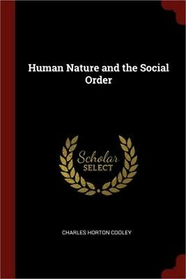 Human Nature and the Social Order (Paperback or Softback)