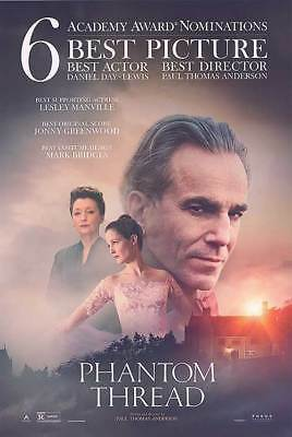 The Phantom Thread - original DS movie poster  27x40 D/S Daniel Day-Lewis Awards