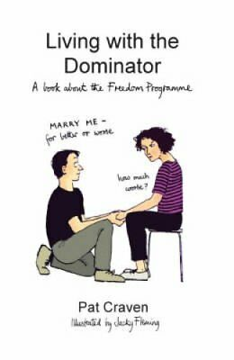 Living with the Dominator A Book About the Freedom Programme 9780955882708