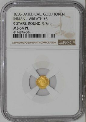 1858 California Gold Token Indian Wreath #5, 9 Stars, Round 9.7mm MS64 PL NGC