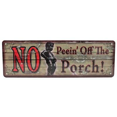 """Rivers Edge Large Tin Sign """"No Peein' Off the Porch"""" 3.5""""x10.5"""" Steel 1400"""
