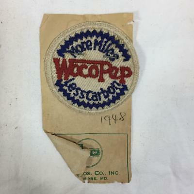 """vtg 1948 UNUSED """"Woco Pep"""" Advertising Patch """"More Miles..."""" auto motor oil gas"""