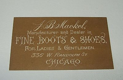 ORIG c1890's - J. B. MACKEL - FINE BOOTS AND SHOES - ADVERTISING TRADE CARD
