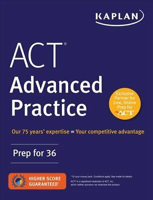 ACT Advanced Practice Prep for 36 by Kaplan Test Prep 9781506223278