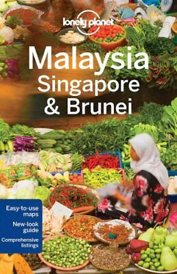 Lonely Planet Malaysia, Singapore & Brunei by Lonely Planet 9781743210291