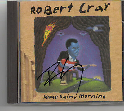 ROBERT CRAY - Signed CD - Some Rainy Morning - MUSIC