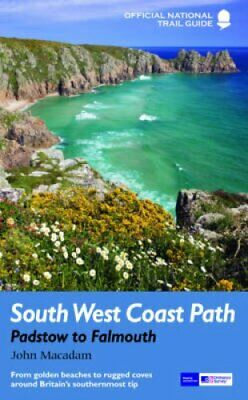 South West Coast Path: Padstow to Falmouth From golden beaches ... 9781781310625