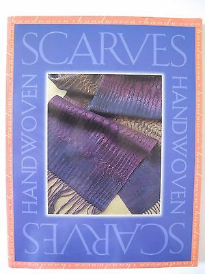 """HANDWOVEN SCARVES from the Editors of """"Handwoven"""""""