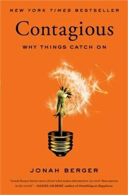 Contagious: Why Things Catch on (Paperback or Softback)