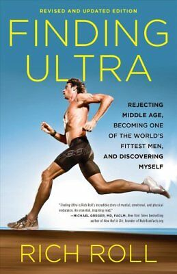 Finding Ultra, Edition by Rich Roll 9780307952202 (Paperback, 2012)