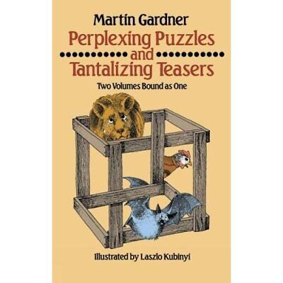 Perplexing Puzzles and Tantalizing Teasers (Math & Logi - Paperback NEW Gardner,