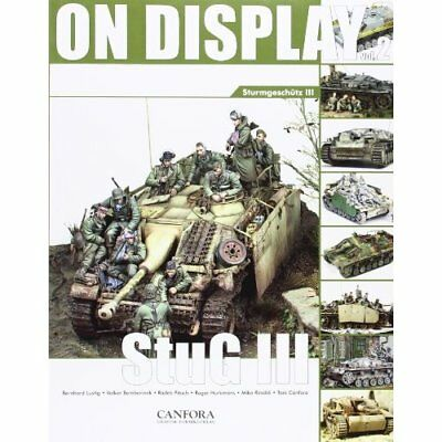 On Display: Vol. 2: Sturmgeschutz III - Paperback NEW Canfora, Toni 2012-10