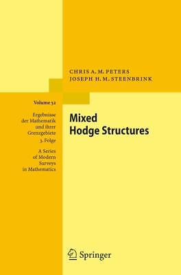 Mixed Hodge Structures Chris A. M. Peters