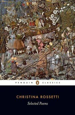 Selected Poems: Rossetti by Christina G. Rossetti 9780140424690