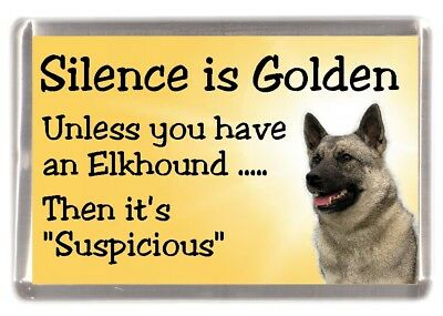 """Elkhound Dog Fridge Magnet """"Silence is Golden unless you have an.."""" by Starprint"""