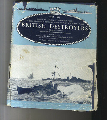 Livre British Destroyers 1892   1953 Edgar J March  1966