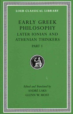 Early Greek Philosophy, Volume VI - Later Ionian and Athenian Thinkers, Part...