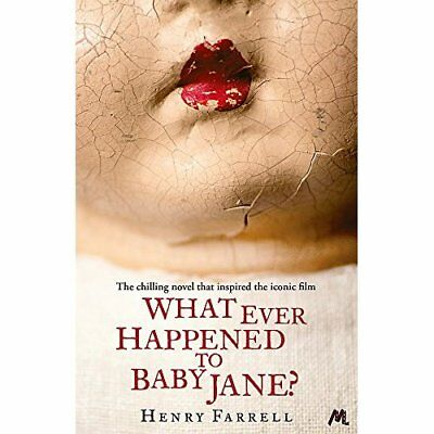 What Ever Happened to Baby Jane? - Paperback NEW Henry Farrell(A 2013-10-10