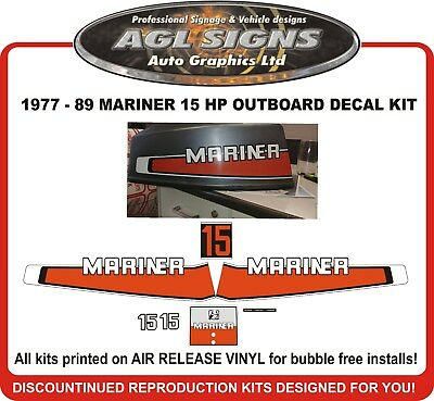 1977 - 1989  Mariner 15 hp Outboard Decal Kit  reproductions  9.9 hp  20 hp also