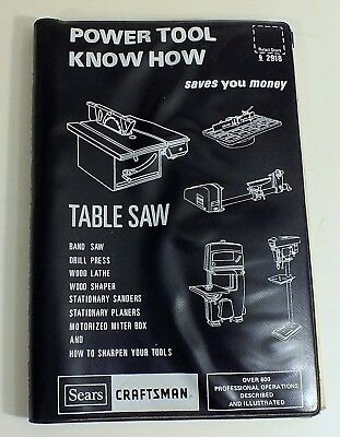 Sears Craftsman Power Tool Know How Table Saw & More Manual #9-2918 Revised 1980