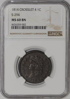 1814 Large Cent 1c Crosslet 4 S-294 #4626359-002 MS60 BN NGC