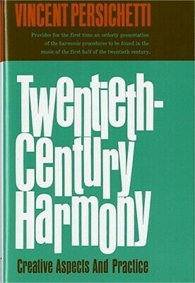 Twentieth-Century Harmony: Creative Aspects and Practice (Hardback or Cased Book