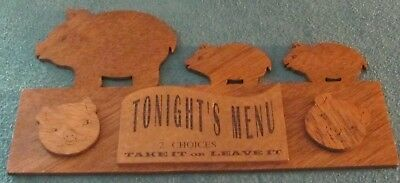 Unique Tonight's Menu Sign with Pigs - Take it or Leave it - Joke Wood Sign