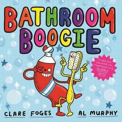Bathroom Boogie by Clare Foges (Paperback, 2017)