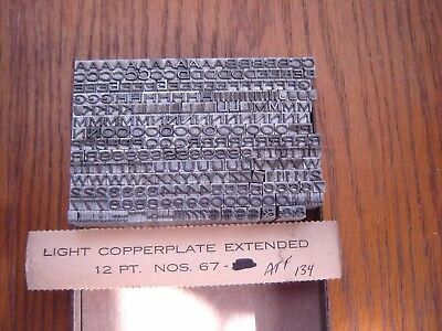 "Letterpress Metal Type ATF #134   ""Light Copperplate Extended #67 ""  12 Point"