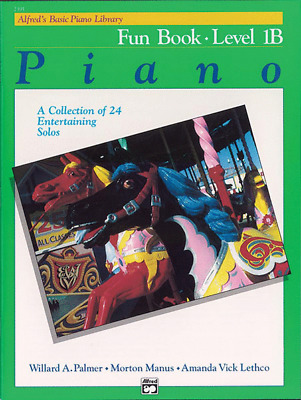 Alfred's Basic Piano Library Course: Fun Book Level 1B *NEW*